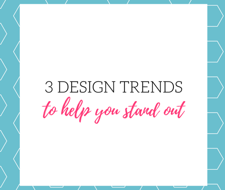 3 Design Trends for 2018